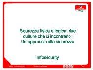 Sicurezza fisica e logica: due culture che si incontrano. Un ... - Clusit