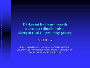 Praktický návod k dávkovaní léků u pacientů léčených CRRT