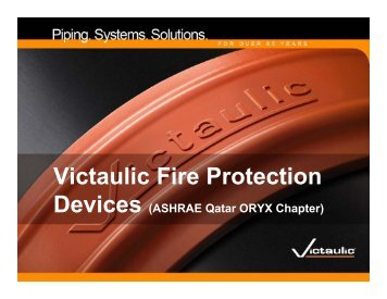 Victaulic Fire Protection Devices (ASHRAE Qatar ORYX Chapter)