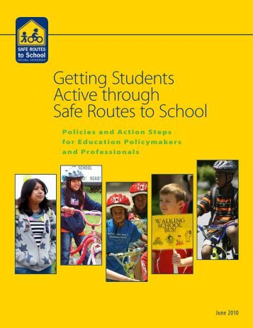 Getting Students Active through Safe Routes to School