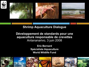 Aquaculture Dialogue - World Wildlife Fund
