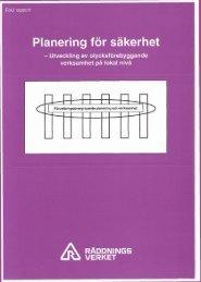 Planering för säkerhet : Utveckling av olycksförebyggande ...