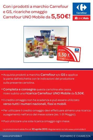 Con i prodotti a marchio Carrefour e GS, ricariche ... - Uno Mobile
