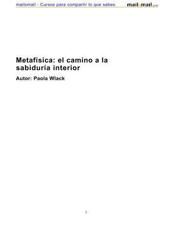 Metafísica: el camino a la sabiduría interior Autor: Paola ... - MailxMail