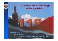 La Centrale 118 in Alto Adige: realtà di confine