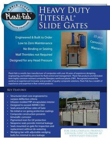 Heavy Duty Titeseal Gates.pdf - Plasti-Fab, Inc.