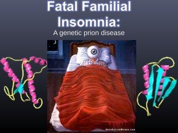 Ellen Sebastian - Fatal Familial Insomnia