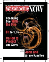 Waxahachie Now - Now Magazines