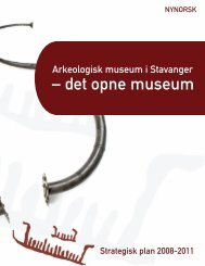 Strategisk plan 2008-2011 nynorsk - Arkeologisk museum ...