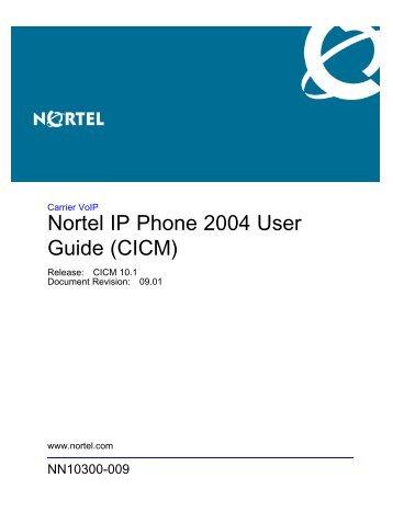 Nortel IP Phone 2004 User Guide (CICM)