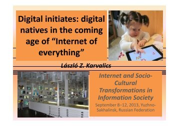 "Digital initiates: digital natives in the coming age of ""Internet of ..."
