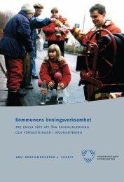 Kommunens övningsverksamhet : tre enkla sätt att öva ...