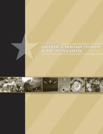 A Position Paper on Cultural & Heritage Tourism in the United States