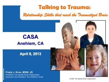 Talking to Trauma: - National CASA