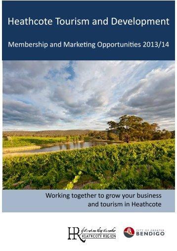 Heathcote Tourism and Development Prospectus ... - Bendigo Tourism