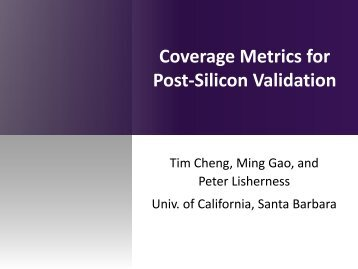 Coverage Metrics for Post-Silicon Validation - WorkShop