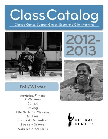 Class Catalog - Courage Center