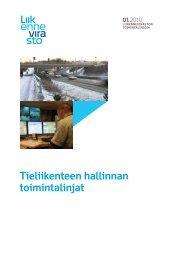 Tieliikenteen hallinnan toimintalinjat - Liikennevirasto