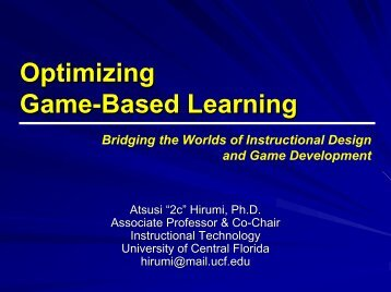 Optimizing Game-Based Learning - Orlando Chapter STC