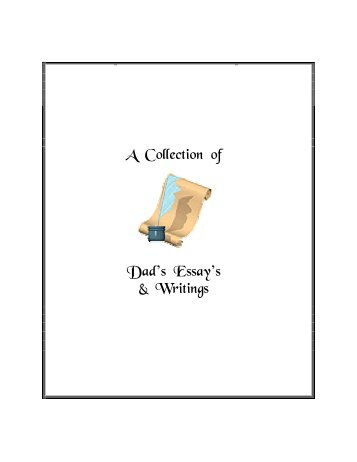 A Collection of Dad's Essay's & Writings - Welcome