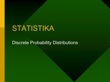 ST04 Discrete Probability Distributions - istiarto