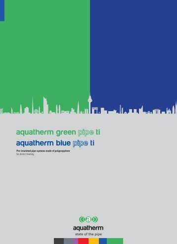aquatherm green ti aquatherm blue ti - Aquatherm-pipesystems.com
