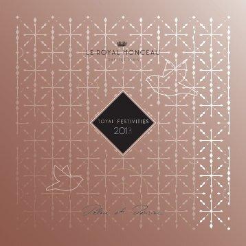 2013 Holiday Season brochure - Le Royal Monceau