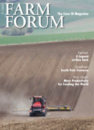 More Productivity for Feeding the World FORUM The Case IH Magazine