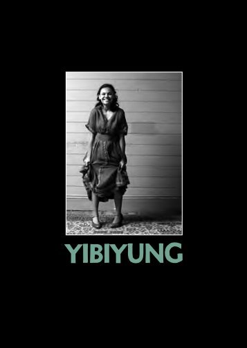 Yibiyung – Program - Belvoir St Theatre