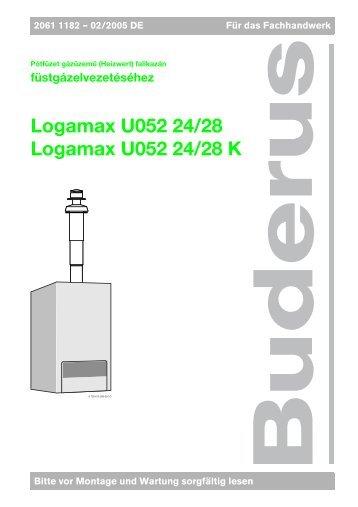 füstgázelvezetéséhez Logamax U052 24/28 Logamax U052 24/28 K