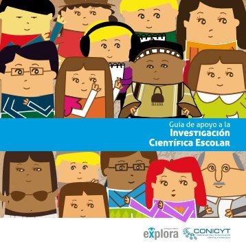 Guía para la Investigación Científica Escolar ... - Programa Explora