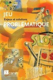 Jeu problématique : Enjeux et solutions (PDF) - ProblemGambling.ca