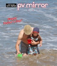 SATURDAY 16 FRIDAY 22 ISSUE 191 JUNE, 2012 - pvmcitypaper