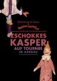 zschokkes kasper - Stadtmuseum Schlössli Aarau