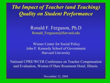 The Impact of Teacher (and Teaching) - Consortium for Policy ...