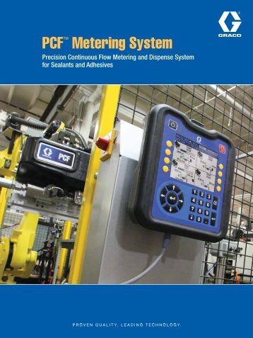 PCF™ Metering System - Graco Inc.