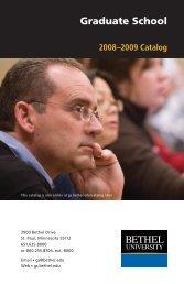 2008-2009 Catalog - Graduate School - Bethel University