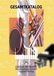 GESAMTKATALOG - Edition METROPOL Musikverlage