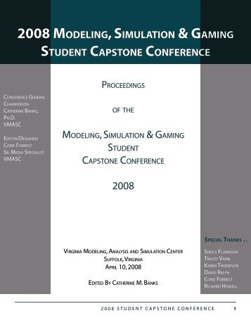 2008 modeling, simulation & gaming student capstone conference