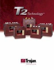 T2 Technology Brochure - Trojan Battery Company
