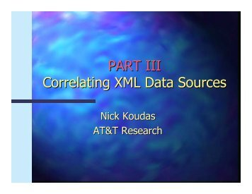 PART III 7orrelating ML ata Sources - AT&T Labs Research