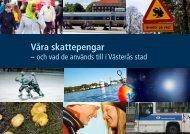 Så används skattepengarna 2012 - Västerås stad