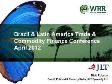 Brazil & Latin America Trade & Commodity Finance Conference - JLT