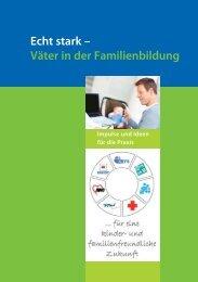 Echt stark – Väter in der Familienbildung - Familienbildung in NRW
