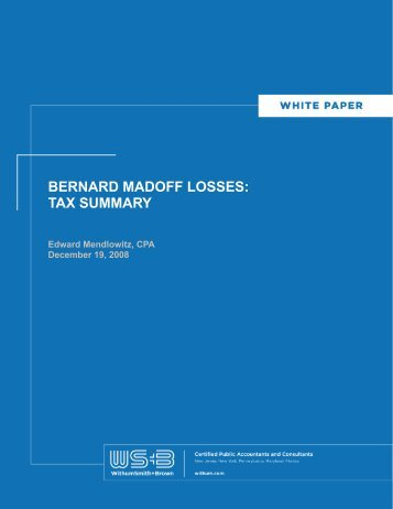 BERNARD MADOFF LOSSES: TAX SUMMARY - Withum