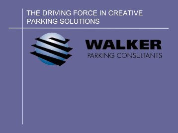 The Driving Force in Creative Parking Solutions Walker Consultants ...