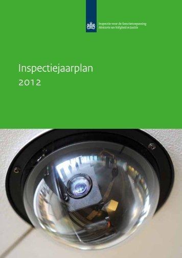 Inspectiejaarplan 2012 - Inspectie Veiligheid en Justitie