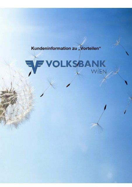 .XQGHQLQIRUPDWLRQ ]X Ä9RUWHLOHQ³ - Volksbank Wien AG
