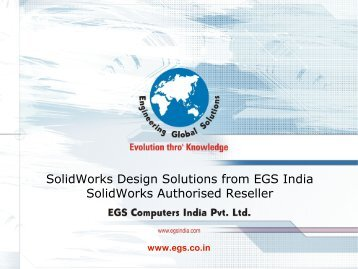 SolidWorks - Reseller Presentation from EGS India - Chennai, Trichy ...