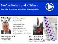 Sanftes Heizen und Kühlen - - Huber Energietechnik AG